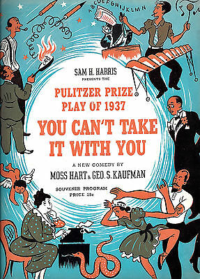 """Kaufman & Hart """"YOU CAN'T TAKE IT WITH YOU"""" Pulitzer Prize Winner 1937 Program"""