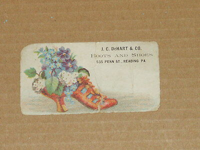 Vintage Victorian Advertising Card J.C. DeHart & Co. Boots & Shoes Reading, PA