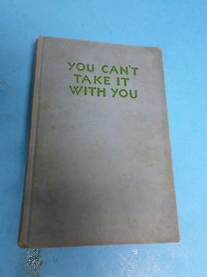 You Can't Take It With You 1937, Original Broadway Play, Hardcover Book