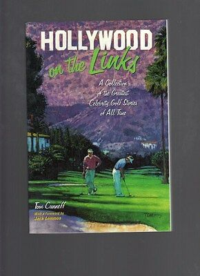 Hollywood on the Links: Collection Greatest Celebrity Golf Stories, Tom Cunneff