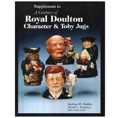 Supplement To A Century Of Royal Doulton Character And Toby Jugs 64 Pages.