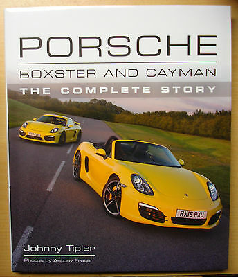 Porsche Boxster & Cayman The Complete Story Modelle Typen 986 987 981 718 Buch