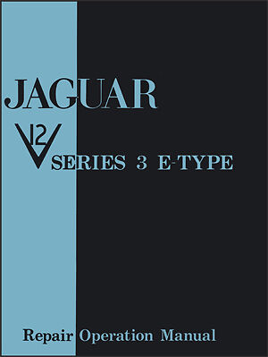 Jaguar E-Type V12 Series 3 Factory Workshop Service Manual J43WH NEW