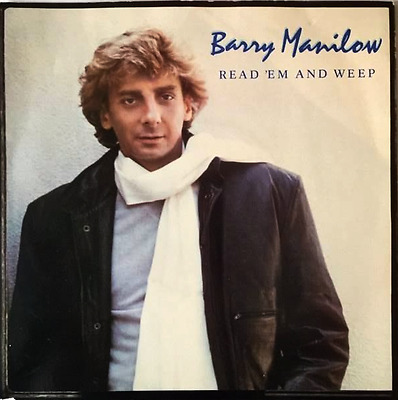 """BARRY MANILOW - Read 'Em And Weep (7"""") (EX-/VG+)"""