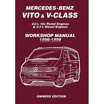 Mercedes-Benz Vito & V-Class 1996-1999 Owners Workshop Manual MBV1WH NEW
