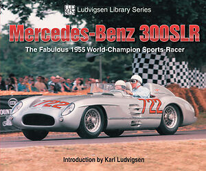 Mercedes 300SLR The Fabulous 1955 World-Champion Sports Car Racing G10214