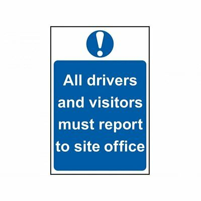 Scan All Drivers And Visitors Must Report To Site Office - PVC (400 x 600mm)