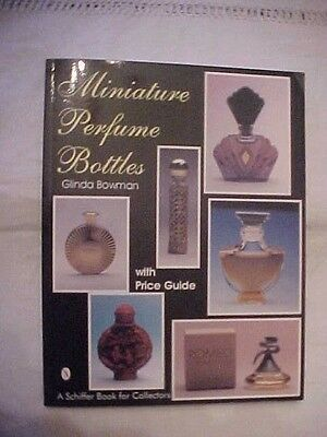 1994 PB Book, MINIATURE PERFUME BOTTLES by GLINDA BOWMAN; PRICE & ID GUIDE