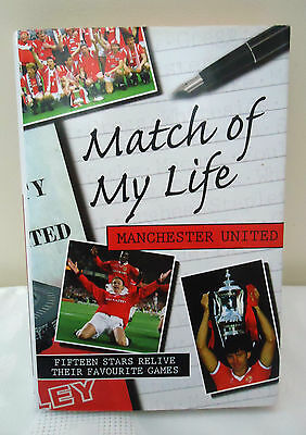 Match Of My Life Manchester United  Signed Copy(Signed By 4)