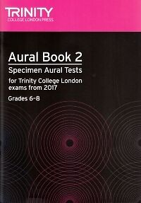 TRINITY AURAL TESTS Book 2 Grades 6-8 2017 + CD