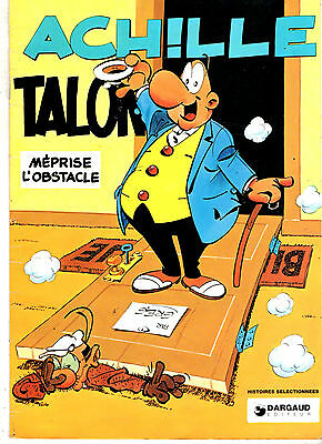 ACHILLE TALON MEPRISE L'OBSTACLE ¤ 1994 PUB CHAMOIS D'OR dargaud