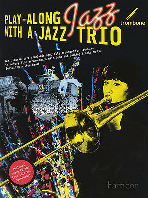 Play-Along Jazz with a Jazz Trio Trombone Music Book & Backing Tracks CD