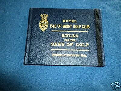Isle of Wight Golf Club Rules of Golf 1996 Reproduction
