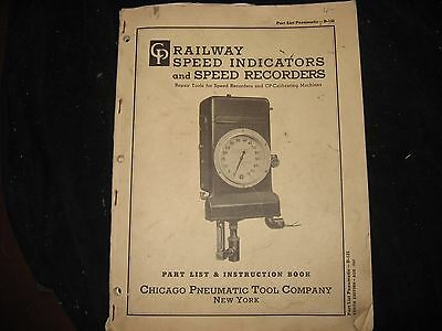 Railway Speed Indicators & Recorders Parts & Instruction Book Chicago Pneumatic