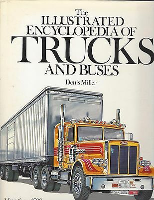 Book - The Illustrated Encyclopedia of Trucks and Buses.  Peterbilt Bedford Ford