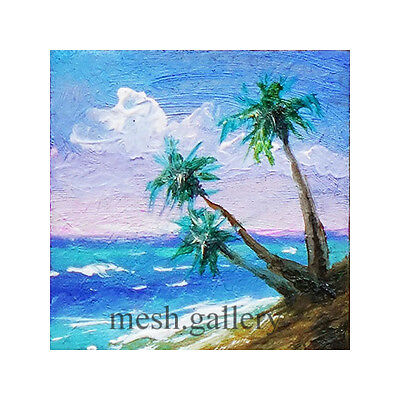 623 -1x1 MINIATURE ORIGINAL OIL PAINTING SEASCAPE FINE ART Tropical Palm Beach