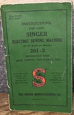 SINGER ELECTRIC SEWING MACHINE Model 201-2 Instructions