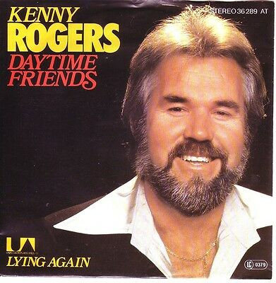 """""""7"""" - KENNY ROGERS - Daytime Friends"""