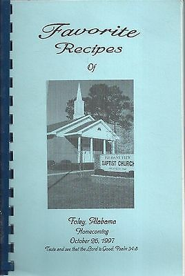 Favorite Recipes Of *foley Al 1997 Cook Book *pleasant View Baptist Church  Rare