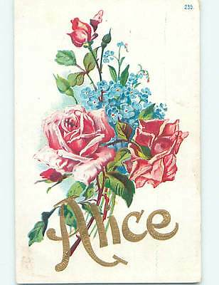 1908 Alice - Name Spelled Out - Plus Beautiful Pink Rose Flowers o9108