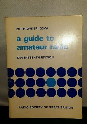 A guide to amateur radio seventeenth edition book radio society Pat Hawker