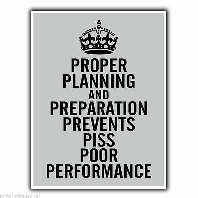 Proper Planning and Preparation 7 Ps Military Quote METAL SIGN PLAQUE