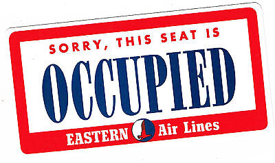 """Eastern Airlines """" This Seat Is Occupied / Ocupado """" Vintage Plastic Sign 1958"""