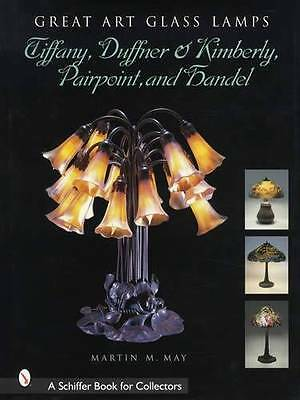 Antique Art Glass Lamp Collectors Guide incl Tiffany Pairpoint Handel & Duffner