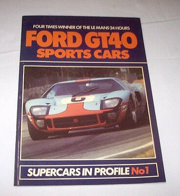 Automobilismo - Supercars in Profile n° 1 Ford GT40 -  ed. 1984