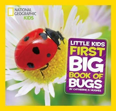 NEW - National Geographic Little Kids First Big Book of Bugs