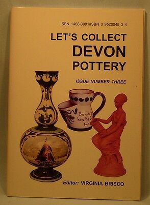 Let's Collect Devon Pottery Issue 3 by Virginia Brisco. (New Copy)