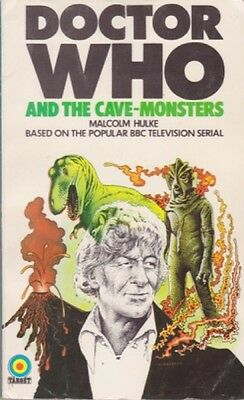 Malcolm Hulke: Doctor Who and the Cave-Monsters. Science Fiction Target 250031