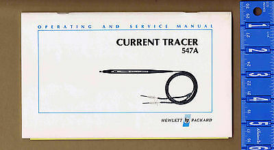 HP 547A Current Tracer Operating and Service Manual