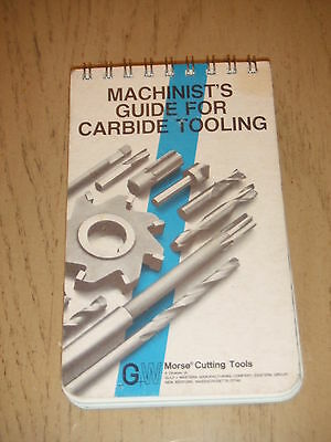 VINTAGE 1974 Morse Cutting Tools Machinists Guide Carbide Tooling Gulf Western