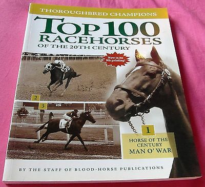 Thoroughbred Champions: Top 100 Racehorses of the 20th Century (Paperback, 1999)