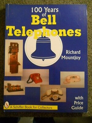 100 Years of Bell Telephones with Price Guide by Mountjoy ~ c. 1995