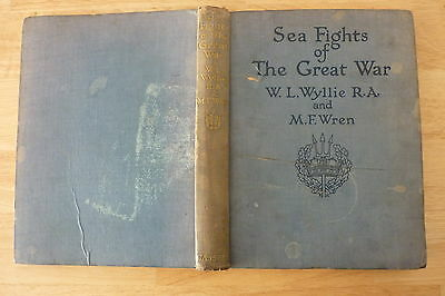 Vintage Sea Fights of the Great War Book,Wyllie & Wren.1918 WW1 Royal Navy