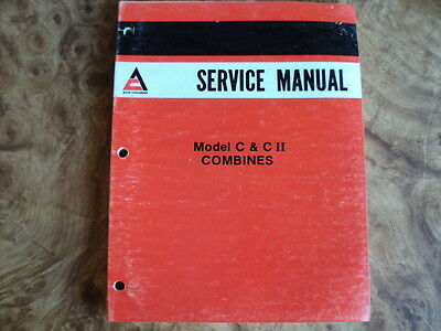 Allis Chalmers Agco Model C and CII Combines Service Manual
