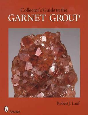 Garnet Crystals Group: Collector Reference Guide, ID & Likely Locations