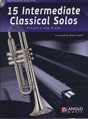 15 Intermediate Classical Solos for Trumpet Sheet Music Book with CD