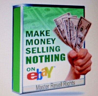 ~How to Make Money Selling Nothing on Ebay~!! PDF Ebook With Resell Rights ~