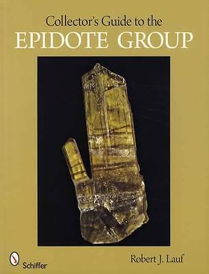 Epidote Minerals Collector Guide in Color - Locate Gems, Lapidary Uses