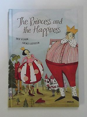 The Princess And The Happiness - Ikea Picture Storybook (Large Hardback, 2013)
