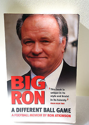 Ron  Atkinson A Different Ball Game Signed Copy