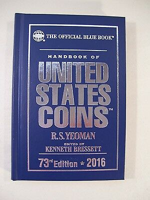 New Official Blue Book United States Coins 2016 Guide Book 73Rd Edition Yeoman