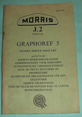 Morris J2 Graphoref 5 Owner`s Service Parts List.