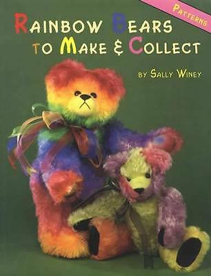 Rainbow Bears to Make & Collect for Crafters w Patterns by Winey Bears