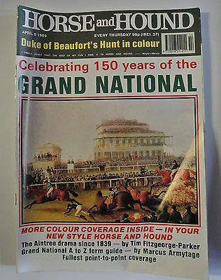 Horse and Hound Magazine. April 6, 1989. 150 Years of the Grand National.