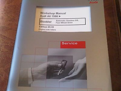 Audi A6 Workshop Manual 1998 on automatic gearbox 01L four wheel drive 1999 edn