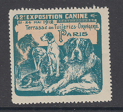 42e. EXPOSITION CANINE - 1912 - PARIS - DOGS - CINDERELLAS
